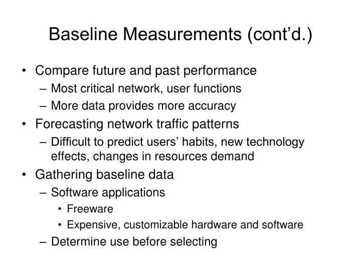 Baseline Measurements (cont'd.)
