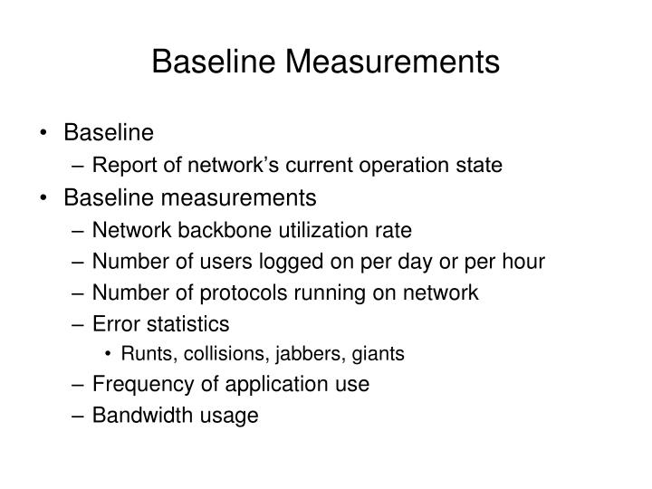 Baseline Measurements