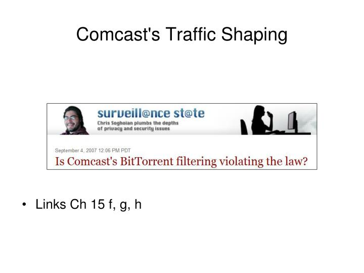 Comcast's Traffic Shaping