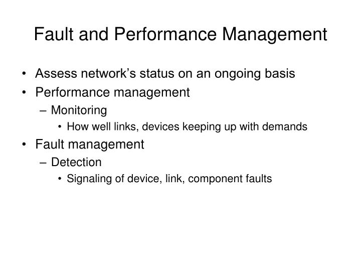 Fault and Performance Management