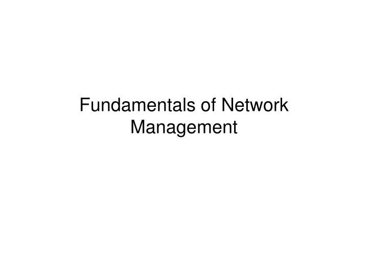 Fundamentals of Network Management