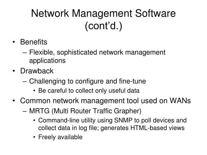 Network Management Software (cont'd.)