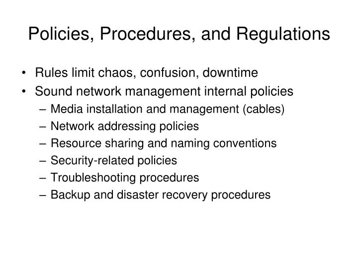 Policies, Procedures, and Regulations