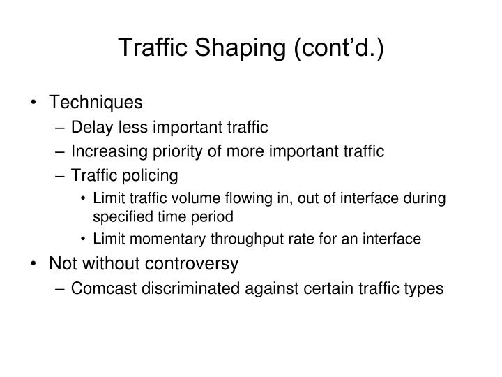 Traffic Shaping (cont'd.)