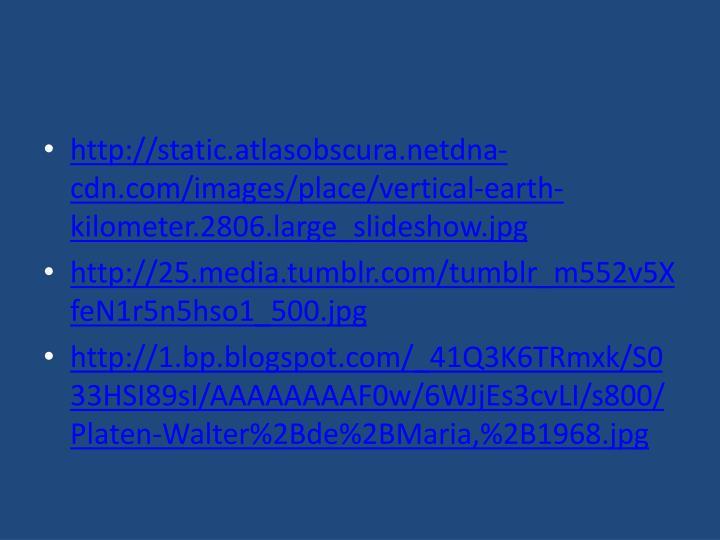 http://static.atlasobscura.netdna-cdn.com/images/place/vertical-earth-kilometer.2806.large_slideshow.jpg