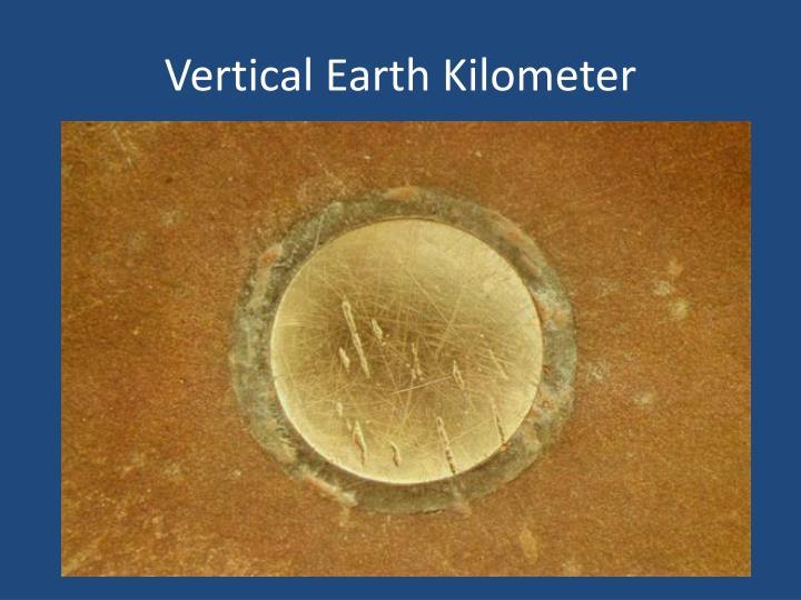 Vertical Earth Kilometer