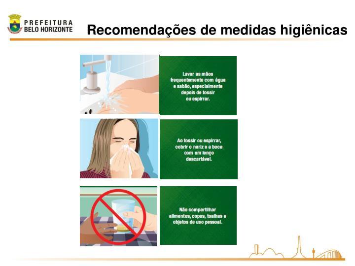 Recomendações de medidas higiênicas