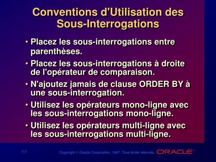 Conventions d'Utilisation des Sous-Interrogations