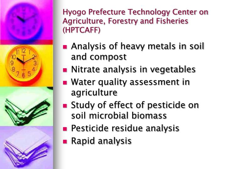 Hyogo Prefecture Technology Center on Agriculture, Forestry and Fisheries (HPTCAFF)