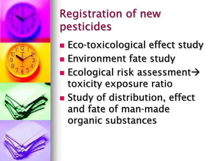 Registration of new pesticides