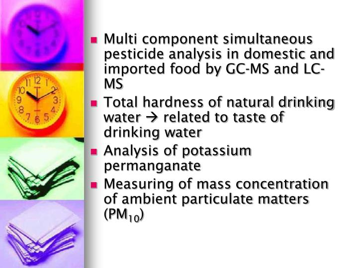 Multi component simultaneous pesticide analysis in domestic and imported food by GC-MS and LC-MS