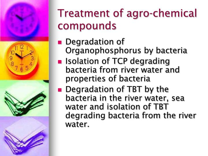 Treatment of agro-chemical compounds
