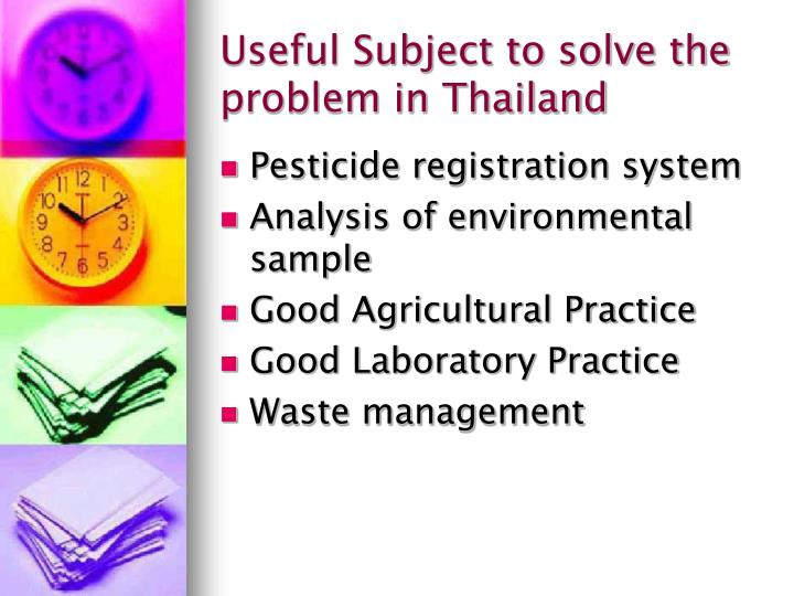Useful Subject to solve the problem in Thailand