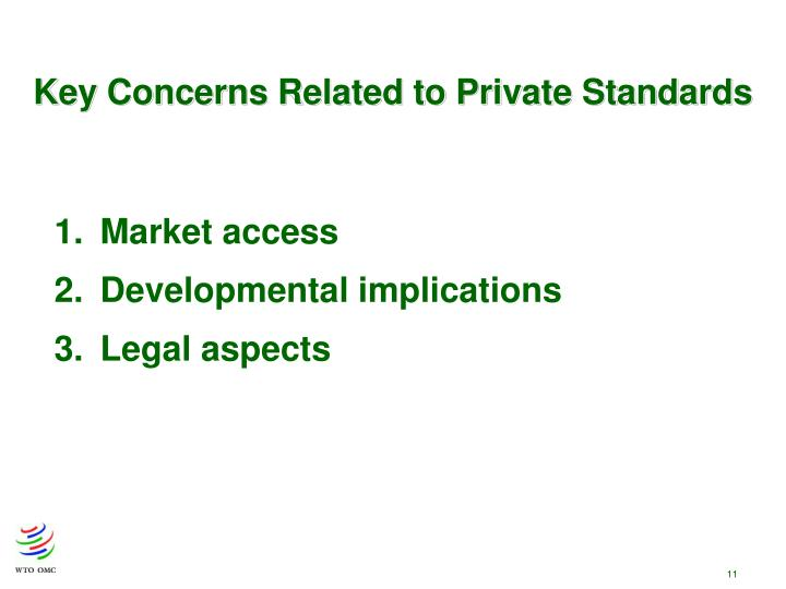 Key Concerns Related to Private Standards