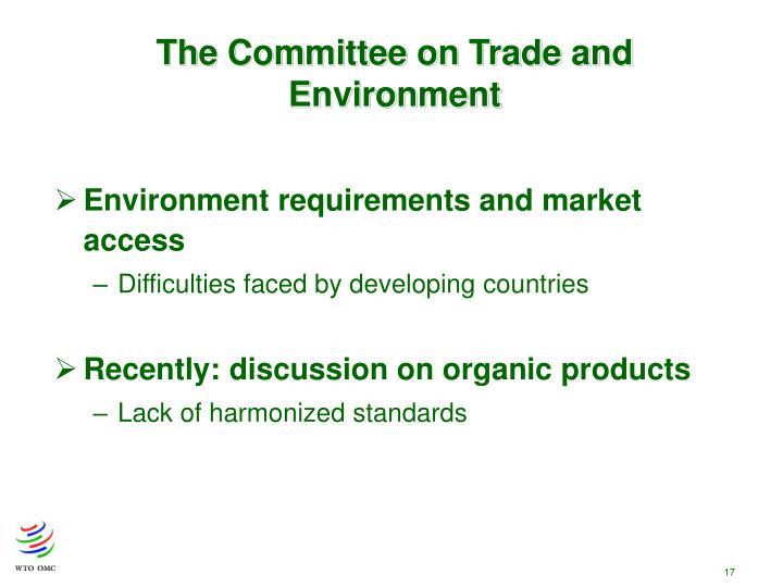 The Committee on Trade and Environment