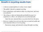 growth in recycling results from