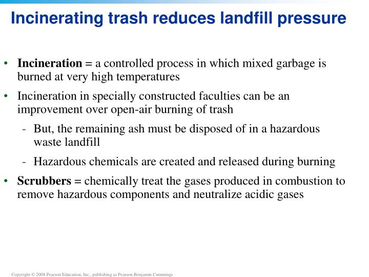 Incinerating trash reduces landfill pressure