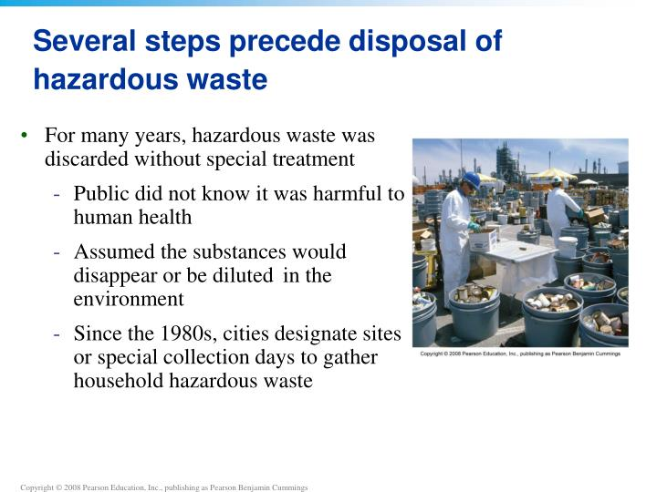Several steps precede disposal of hazardous waste