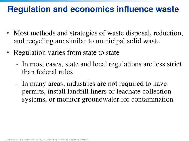 Regulation and economics influence waste