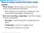 ways to reduce waste that enters waste stream
