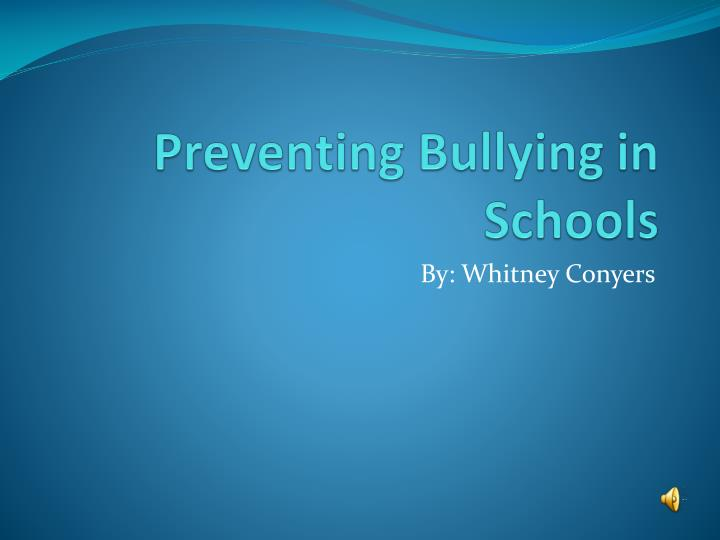 Preventing bullying in schools