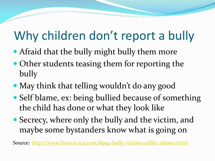 Why children don't report a bully