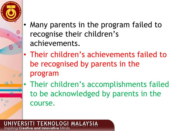 Many parents in the program failed to recognise their children's achievements.