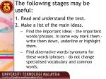 the following stages may be useful