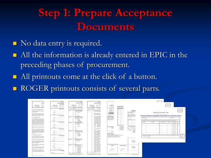 Step 1: Prepare Acceptance Documents