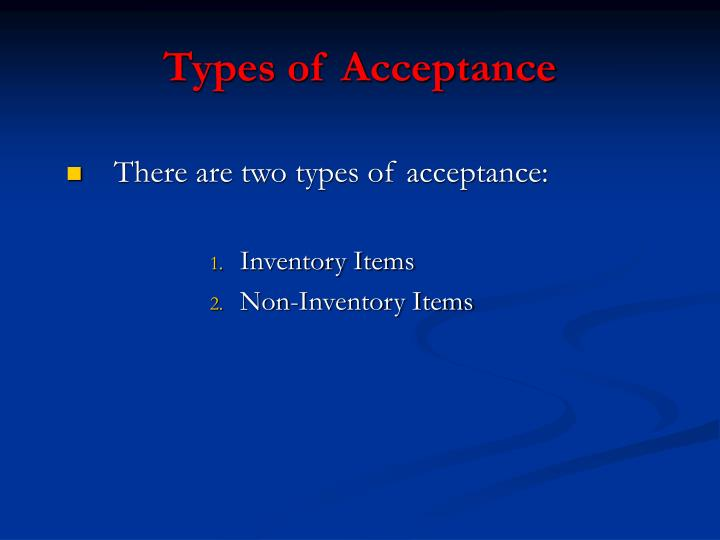 Types of Acceptance
