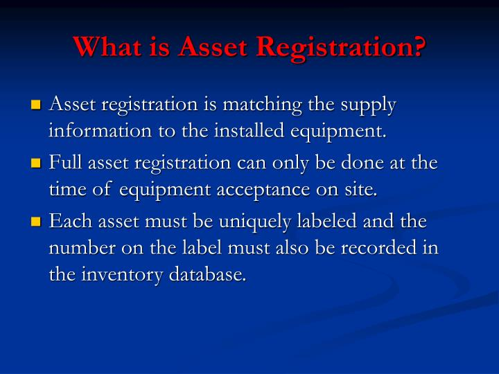 What is Asset Registration?