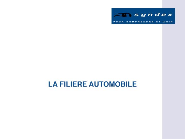 La filiere automobile