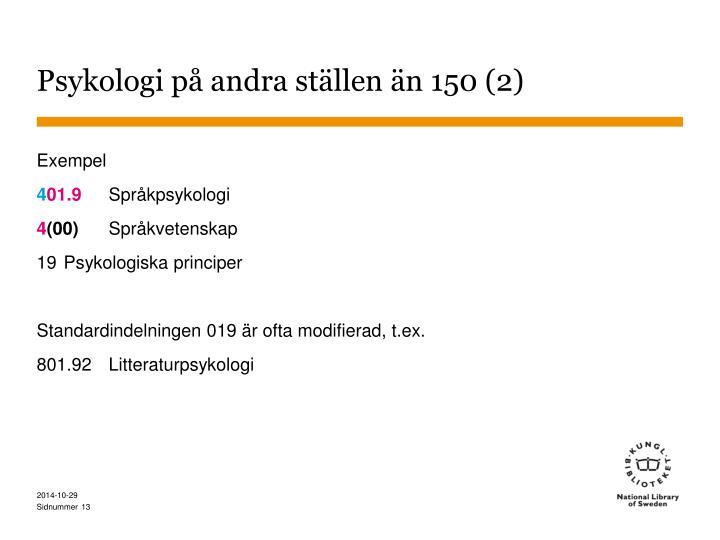 Psykologi på andra ställen än 150 (2)