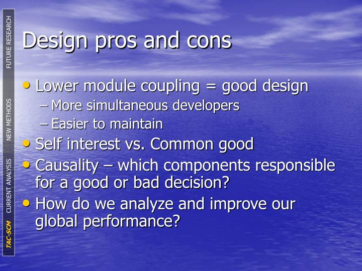 Design pros and cons
