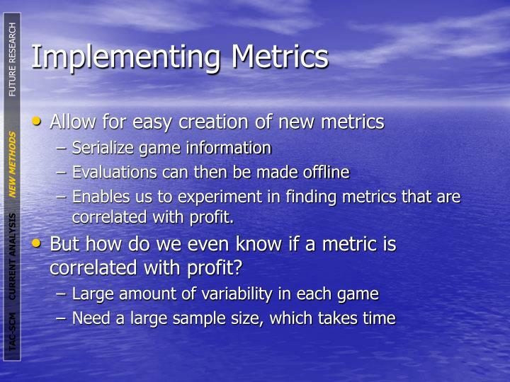 Implementing Metrics