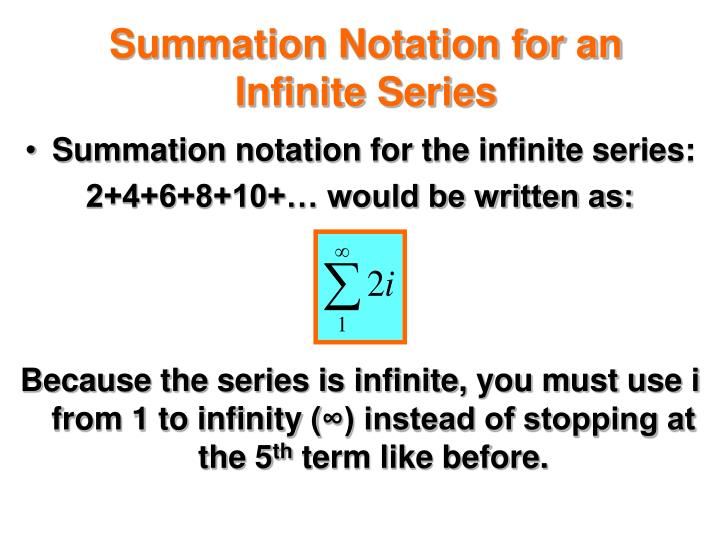 infinite summation 31 summation formulas and properties general while and for loops sequence a1, a2, a3 , an finite sum a1 + a2 + + an infinite sum which is the same as.