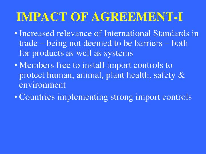 IMPACT OF AGREEMENT-I