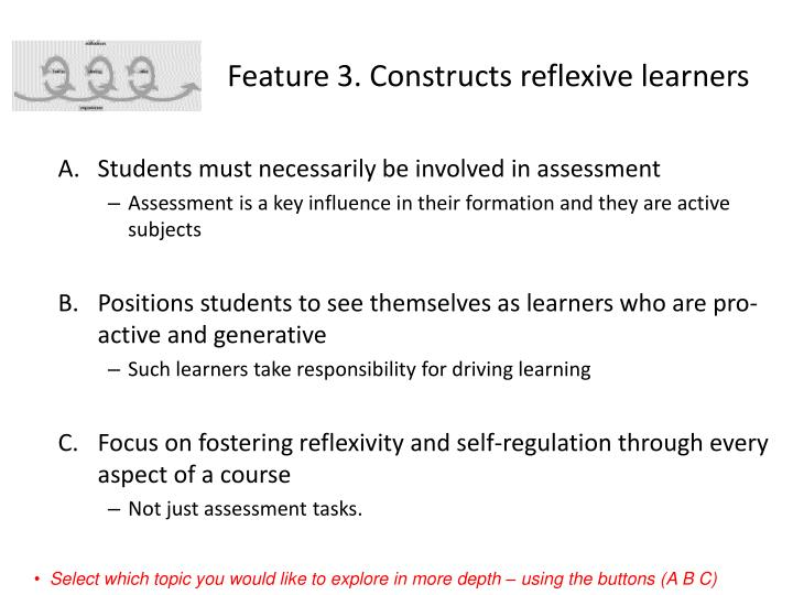 Feature 3. Constructs reflexive learners