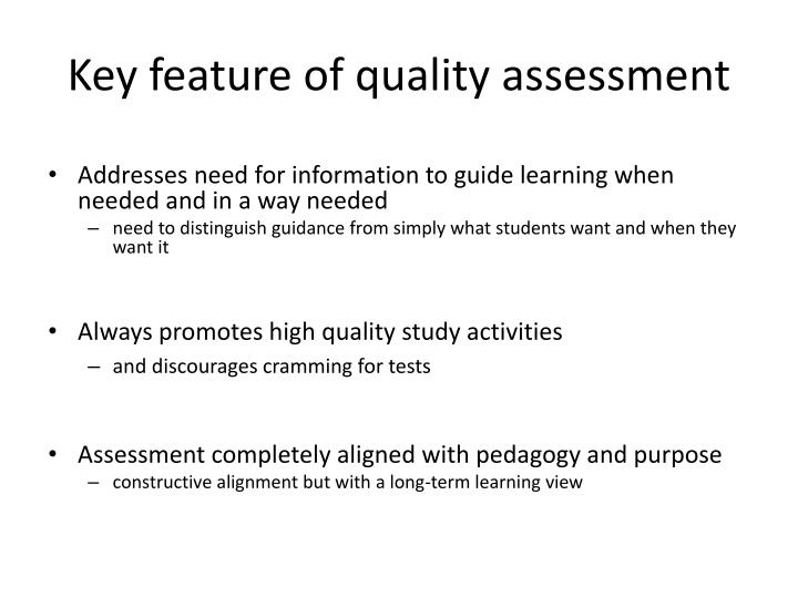 Key feature of quality assessment