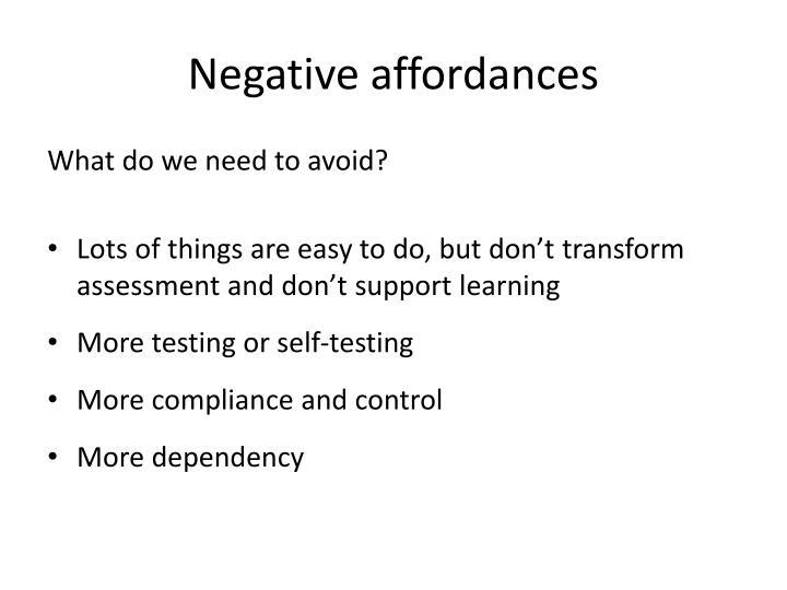 Negative affordances
