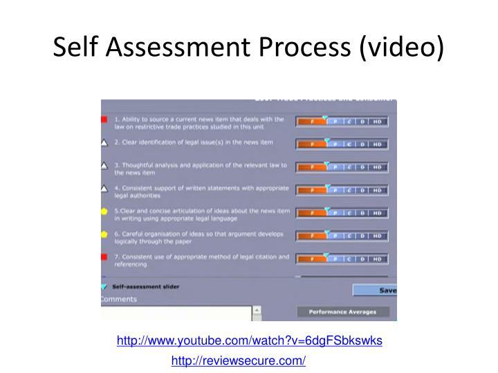 Self Assessment Process (video)
