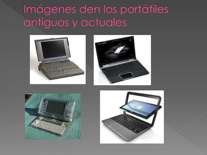 Imágenes den los portátiles antiguos y actuales