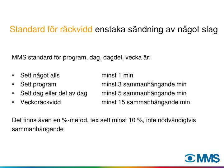 Standard för räckvidd