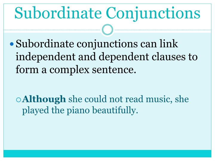 Subordinate Conjunctions