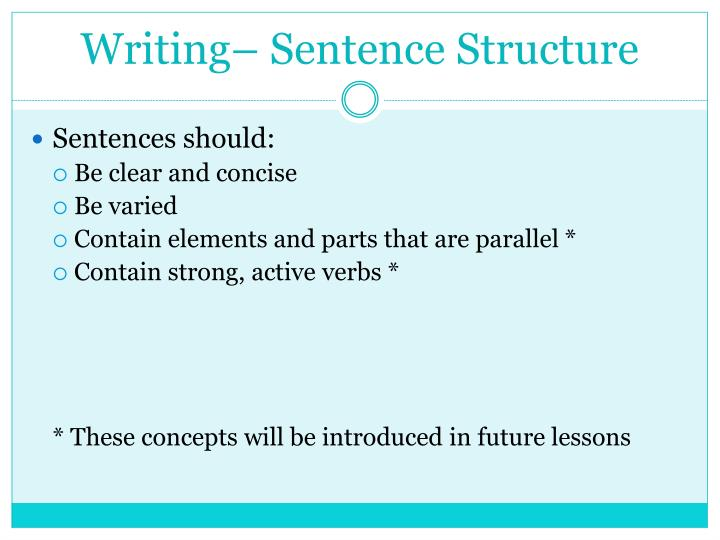 Writing– Sentence Structure