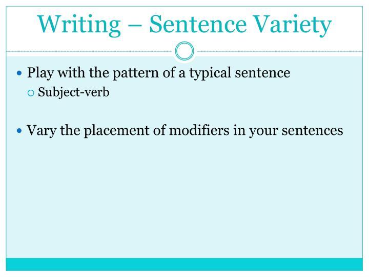 Writing – Sentence Variety
