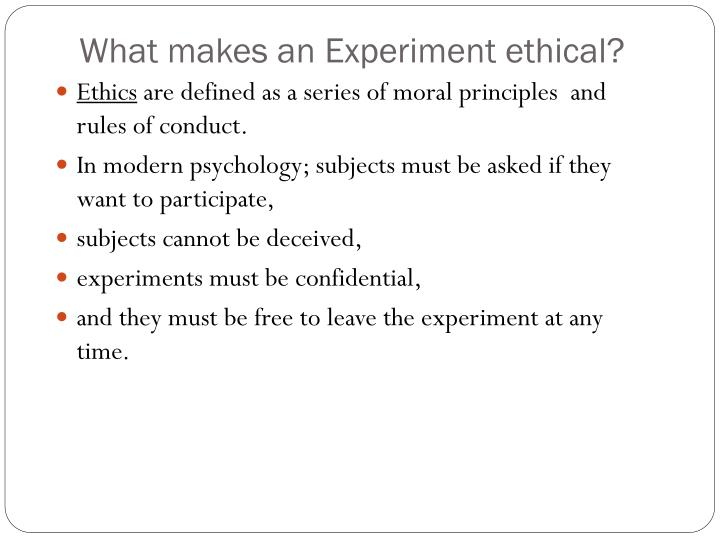 What makes an Experiment ethical?