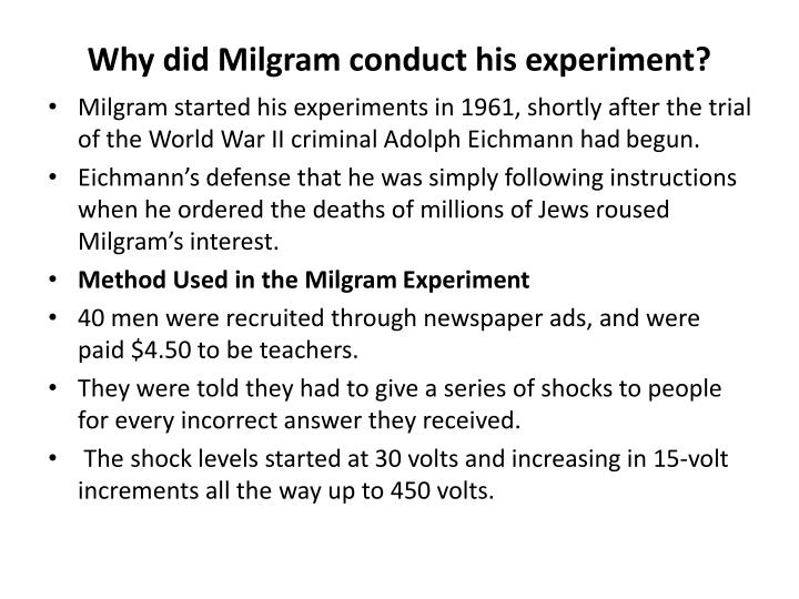 Why did Milgram conduct his experiment?