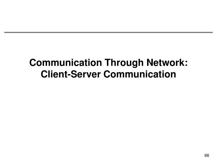Communication Through Network: