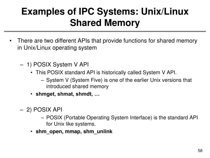 Examples of IPC Systems: Unix/Linux Shared Memory
